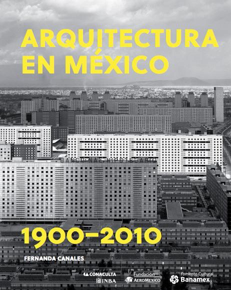 52a0ee51e8e44e00d8000026_exposici-n-arquitectura-en-m-xico-1900-2010_arquitectura-mex