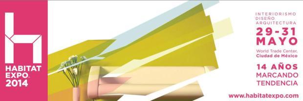 HABITAT Expo 2014. El evento que reúne al diseño, interiorismo y arquitectura